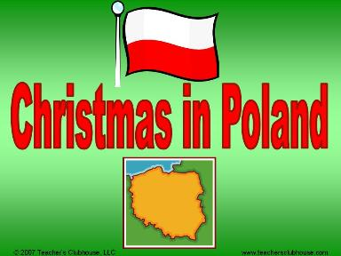 http://www.teachersclubhouse.com/images/sampleimages/Christmas_in_Poland.jpg